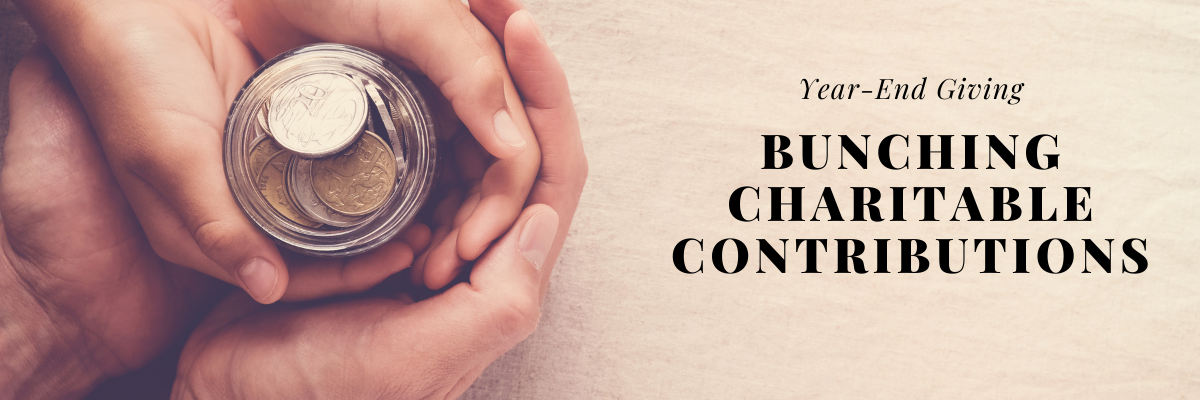 """How """"Bunching"""" Your Charitable Contributions Can Provide Tax Savings"""